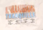 IllusionTranquille2